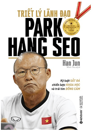 triet-ly-lanh-dao-park-hang-seo