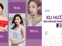 Xu hướng phát triển của thị trường Influencer Marketing 2020