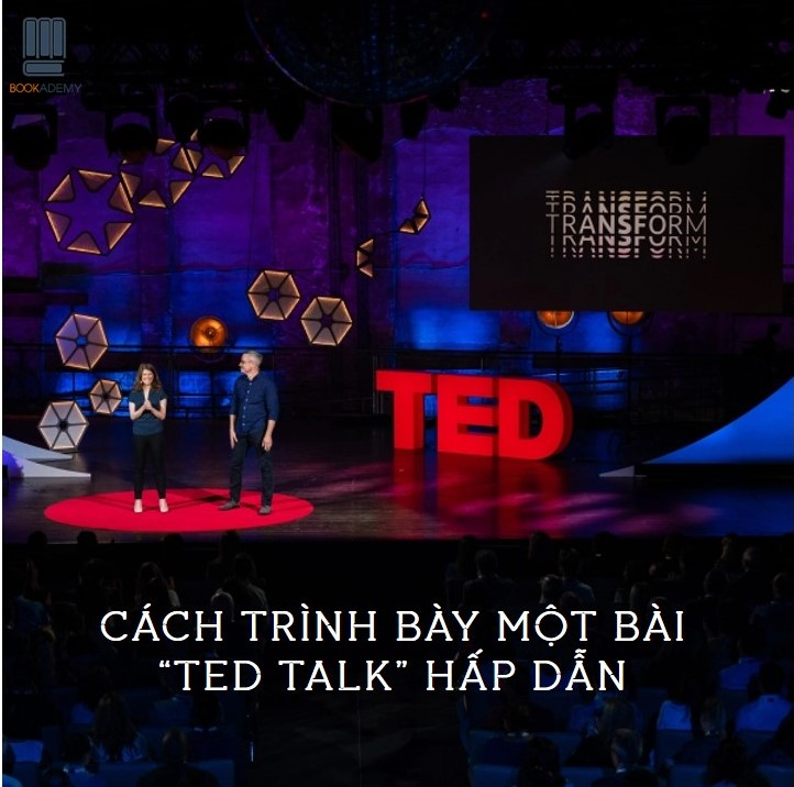 cach-trinh-bay-mot-bai-ted-talk-hap-dan