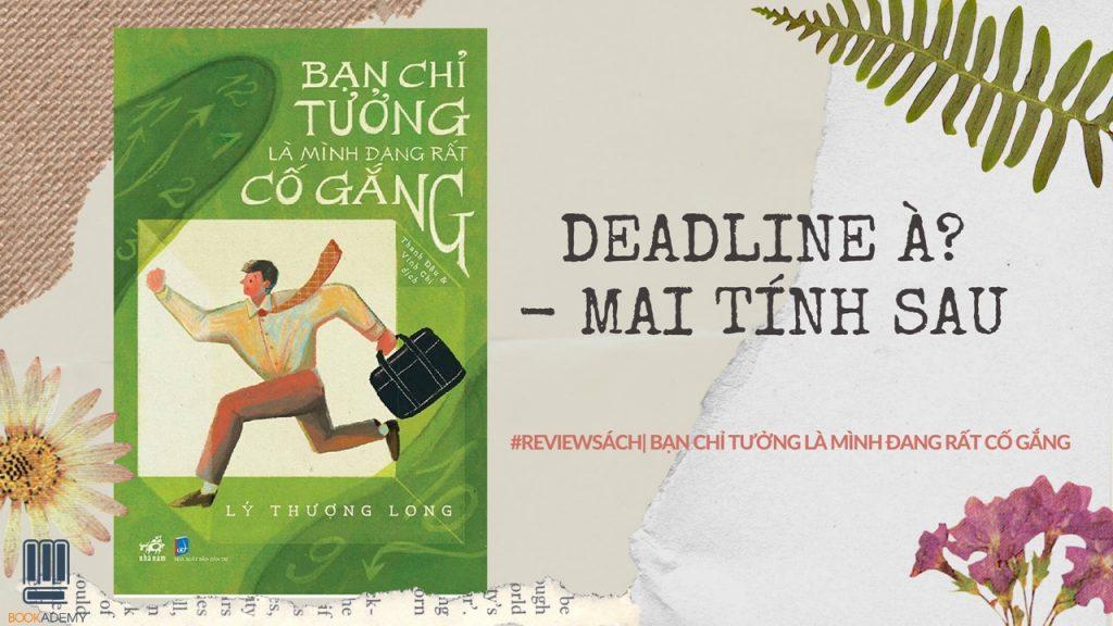 ban-chi-tuong-la-minh-dang-rat-co-gang-1