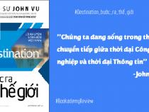Review sách: Destination – Bước Ra Thế Giới