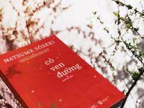 Cỏ ven đường – Cuốn tự truyện về cuộc đời của tác giả Natsume Soseki